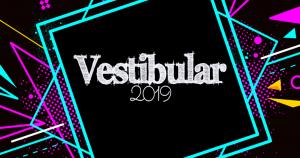 Dicas de preparação para o Vestibular 2019