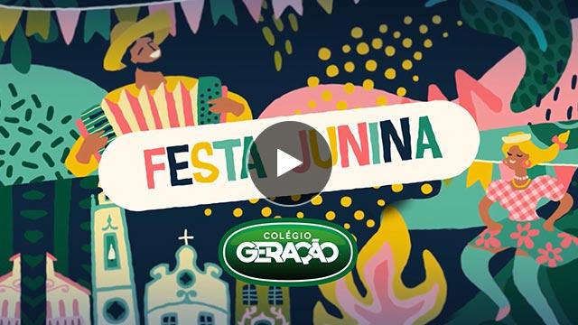 Colégio Geração - Festa Junina 2019
