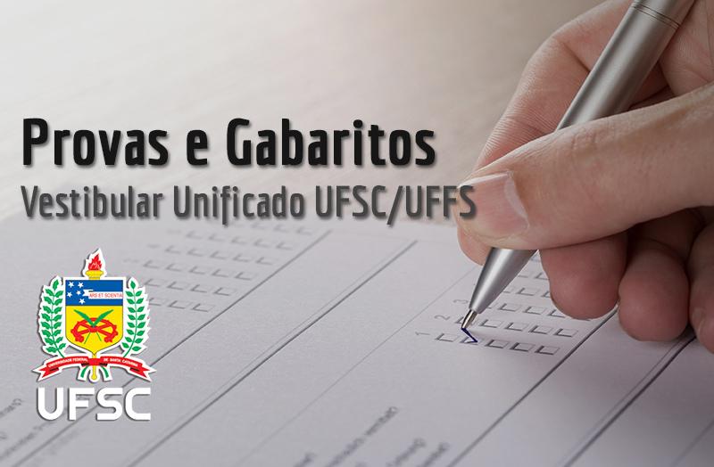 Provas e Gabaritos Preliminares do Vestibular UFSC/UFFS 2020